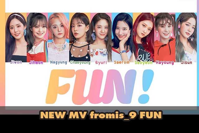 MVใหม่น่าดู fromis_9 FUN